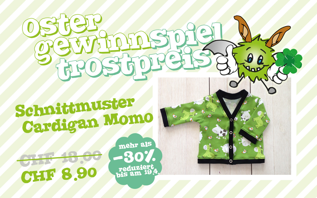 Oster Gewinnspiel Trostpreis – Momo reduziert!