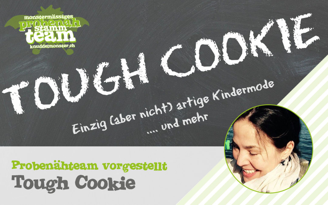 Probenähteam vorgestellt: Tough Cookie