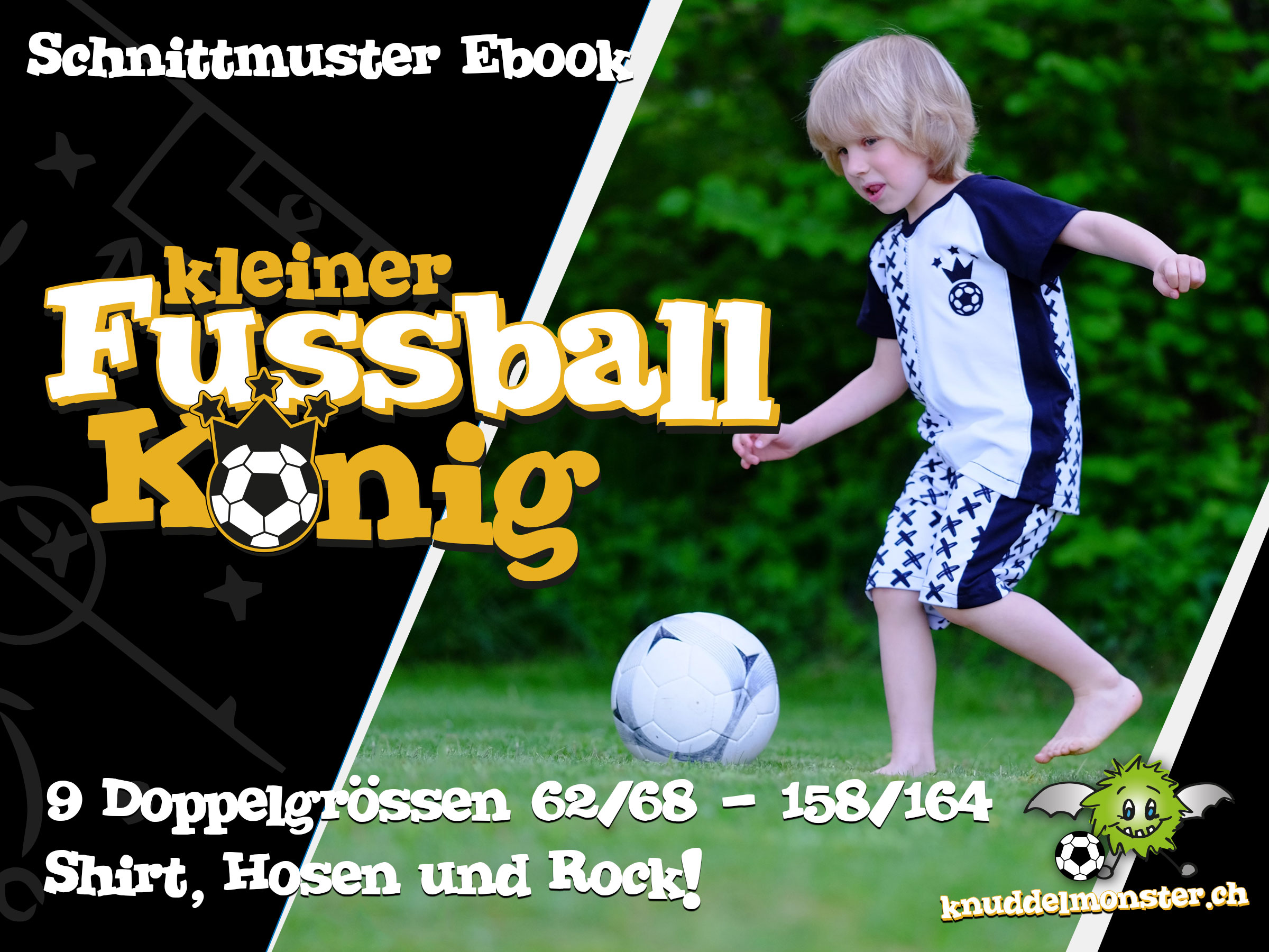 Schnittmuster – Kleiner Fussballkönig – 9 Doppelgrössen: 62/68 – 158 ...